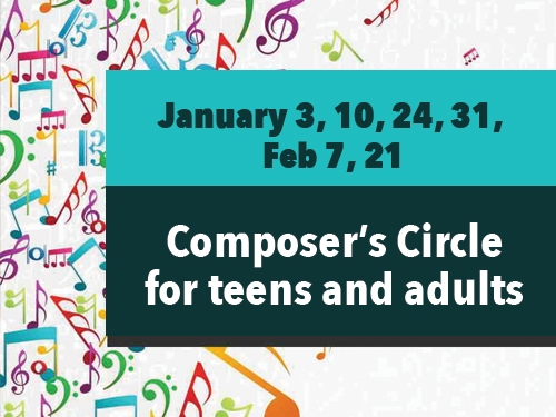 Composers' Circle for Adults and Teens